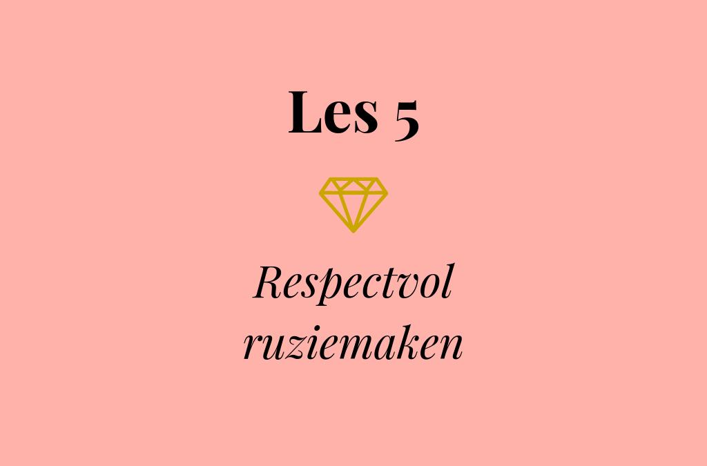 Les 5 – Respectvol ruziemaken